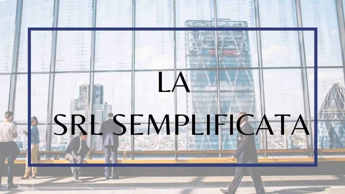 COSTITUIRE UNA SOCIETA' A RESPONSABILITA' LIMITATA SEMPLIFICATA (S.r.l.s.)