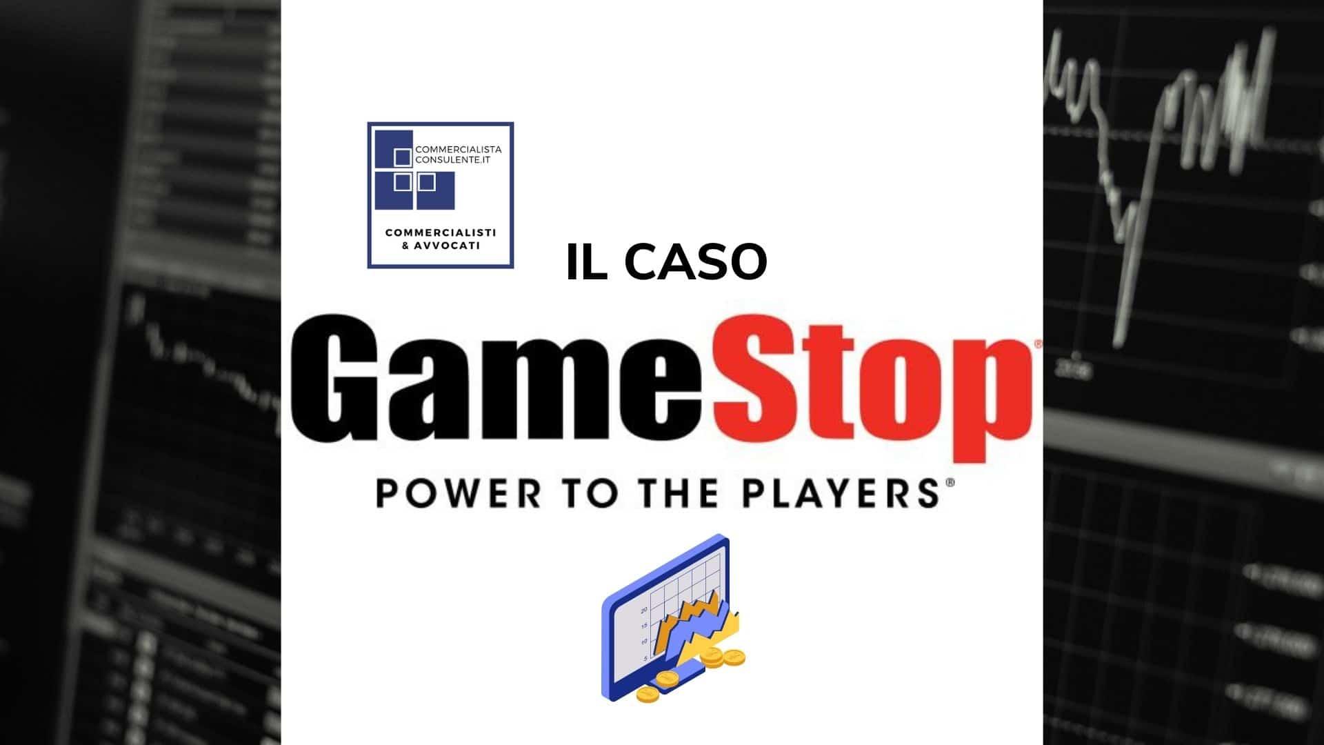 IL CASO GAME STOP