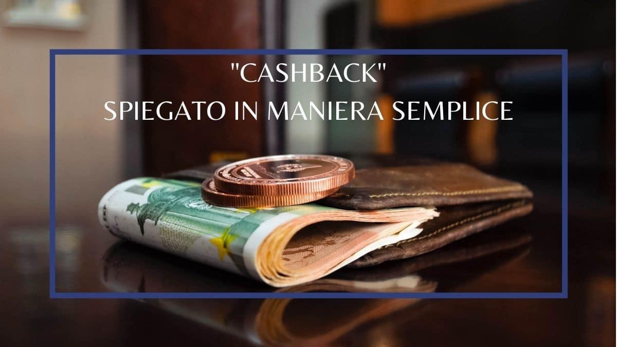 cashback spiegato in maniera semplice