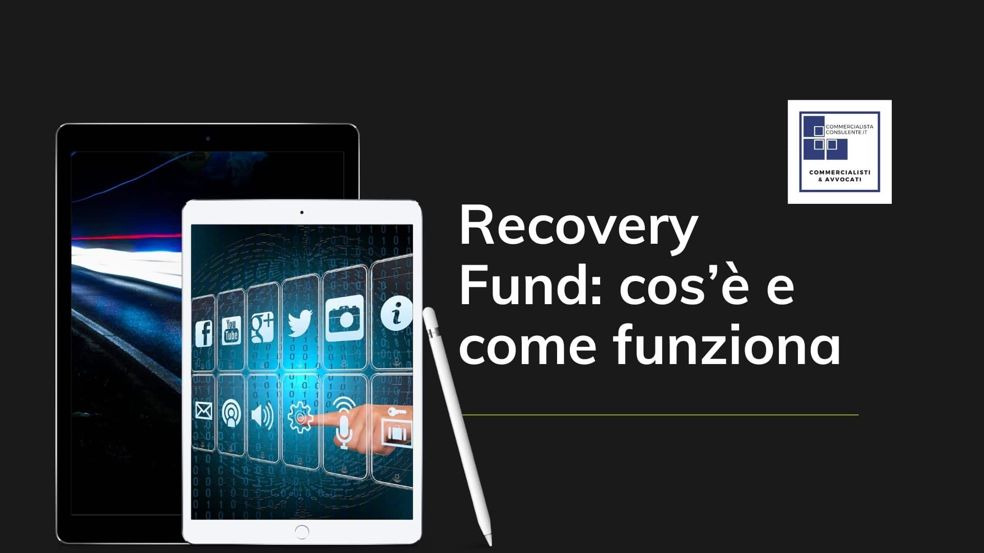 cos'è il recovery fund